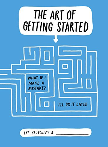 9780399164071: The Art of Getting Started
