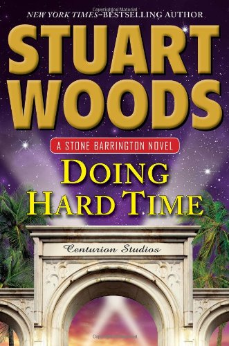 9780399164149: Doing Hard Time (A Stone Barrington Novel)
