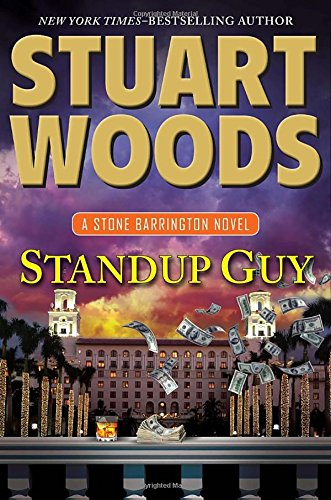 Standup Guy (A Stone Barrington Novel): Stuart Woods