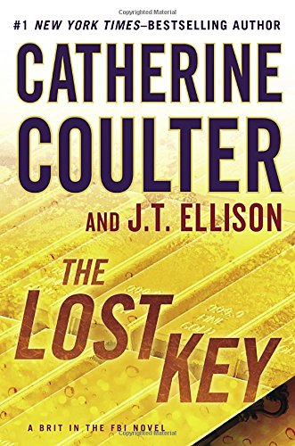 9780399164767: The Lost Key (A Brit in the FBI)