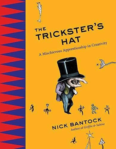 9780399165023: The Trickster's Hat: A Mischievous Apprenticeship in Creativity