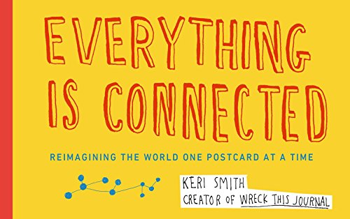 9780399165184: Everything Is Connected: Reimagining the World One Postcard at a Time