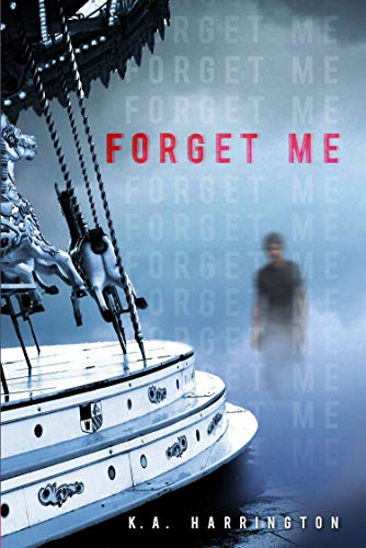 Forget Me: Harrington, K.A.