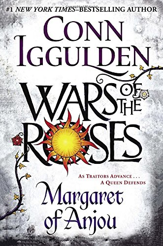 Wars of the Roses Margaret of Anjou