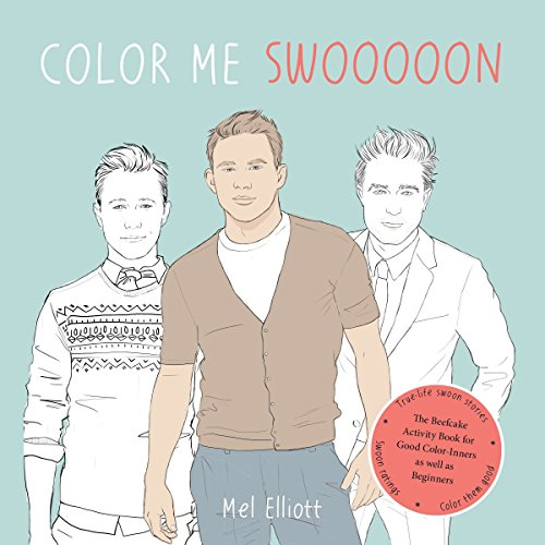9780399165474: Color Me Swoon: The Beefcake Activity Book for Good Color-Inners as Well as Beginners