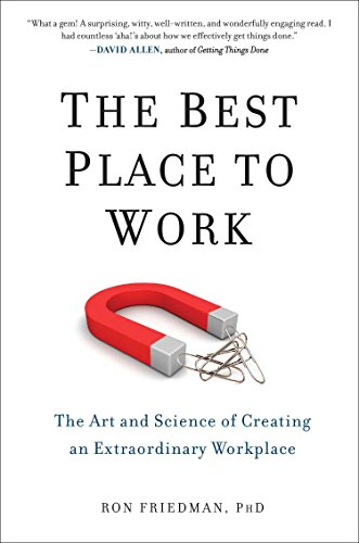 9780399165597: The Best Place to Work: The Art and Science of Creating an Extraordinary Workplace