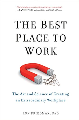9780399165603: The Best Place to Work: The Art and Science of Creating an Extraordinary Workplace