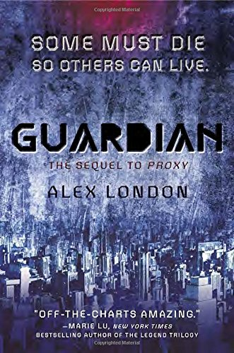 Guardian (Proxy): London, Alex