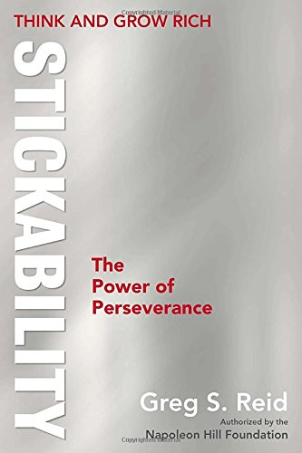 9780399165825: Think and Grow Rich: Stickability, The Power of Perseverance