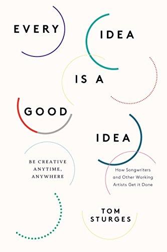 9780399166037: Every Idea Is a Good Idea: Be Creative Anytime, Anywhere