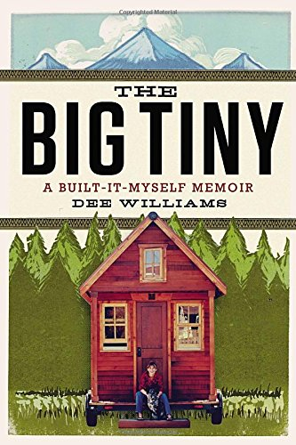 9780399166174: The Big Tiny: A Built-It-Myself Memoir
