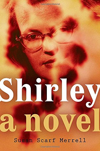 9780399166457: Shirley: A Novel