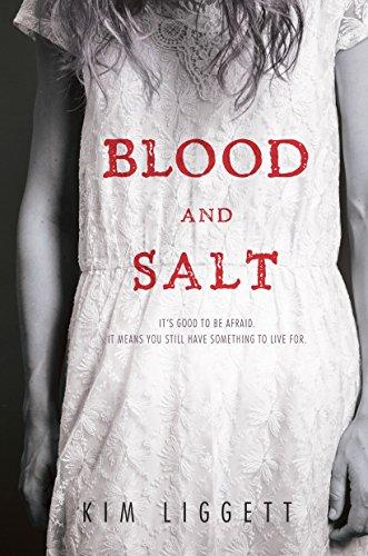 Blood and Salt: Liggett, Kim