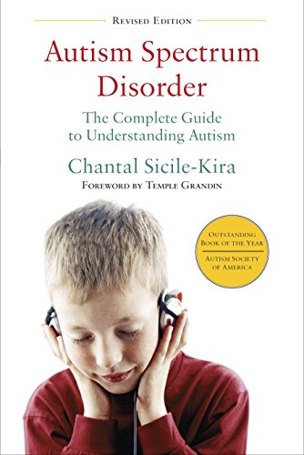 9780399166631: Autism Spectrum Disorder (revised): The Complete Guide to Understanding Autism