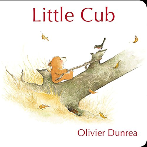 Little Cub: Olivier Dunrea