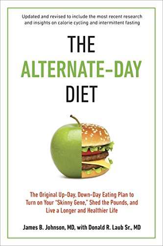 9780399167034: The Alternate-Day Diet: The Original Up-Day, Down-Day Eating Plan to Turn on Your
