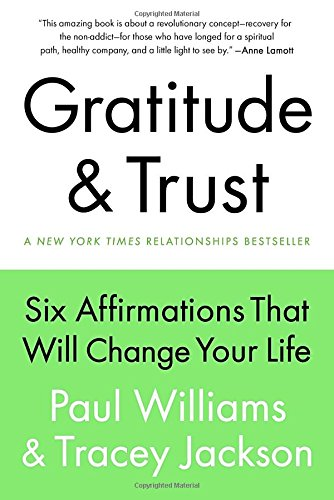 9780399167195: Gratitude and Trust: Six Affirmations That Will Change Your Life