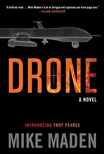 9780399167386: Drone (A Troy Pearce Novel)