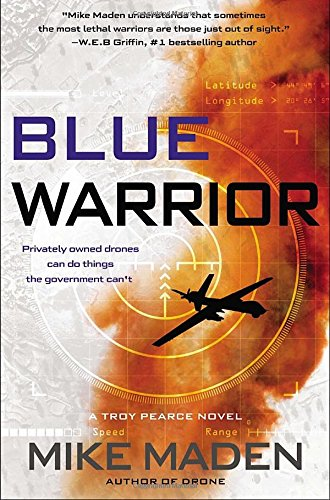 9780399167393: Blue Warrior (Troy Pearce Novel)