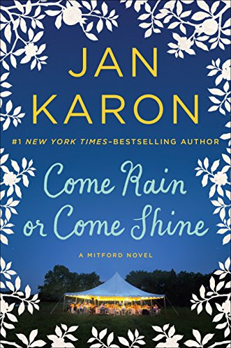 9780399167454: Come Rain or Come Shine (A Mitford Novel)