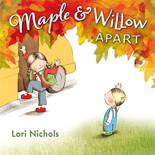 9780399167539: Maple & Willow Apart