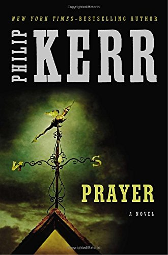 Prayer (Signed First Edition): Philip Kerr