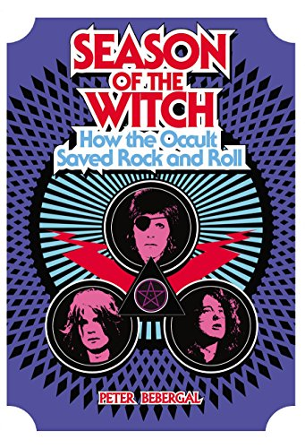 9780399167669: Season of the Witch: How the Occult Saved Rock and Roll