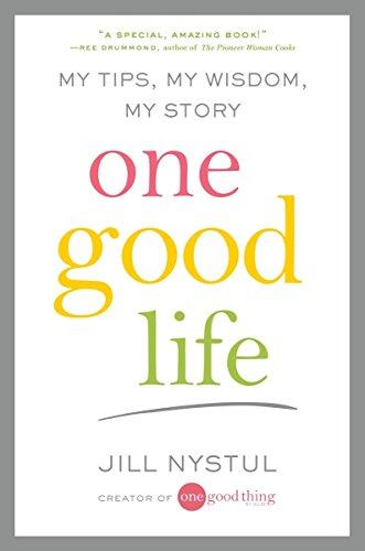 9780399167812: One Good Life: My Tips, My Wisdom, My Story