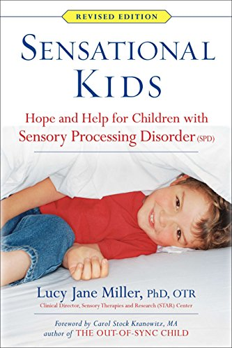 9780399167829: Sensational Kids: Hope and Help for Children With Sensory Processing Disorder (Spd)