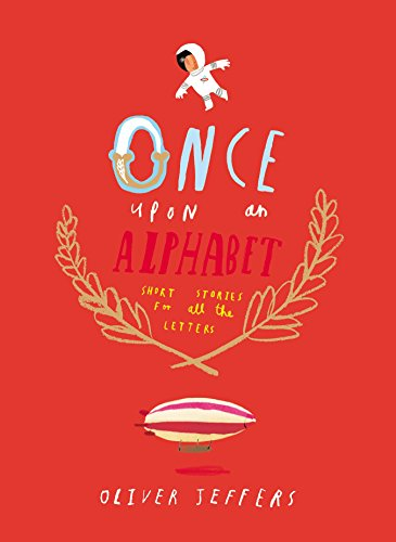 Once Upon an Alphabet: Short Stories for: Jeffers, Oliver