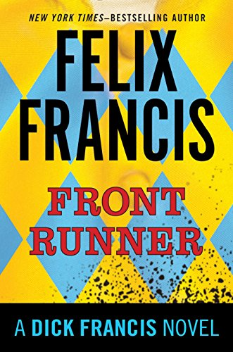 9780399168239: Front Runner: A Dick Francis Novel