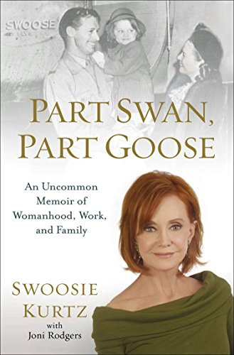 9780399168505: Part Swan, Part Goose: An Uncommon Memoir of Womanhood, Work, and Family