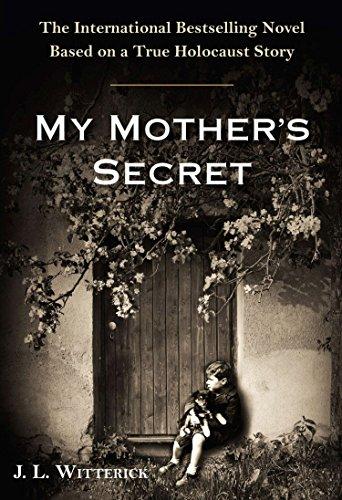 9780399168543: My Mother's Secret: A Novel Based on a True Holocaust Story