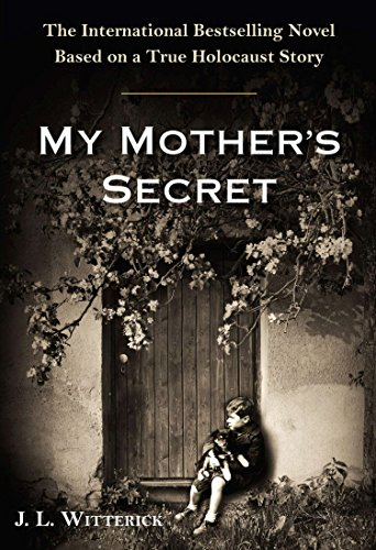 9780399168543: My Mother's Secret: A Novel Based on a True Holocaust Story
