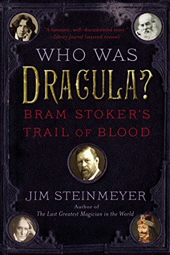 9780399168772: Who Was Dracula?: Bram Stoker's Trail of Blood