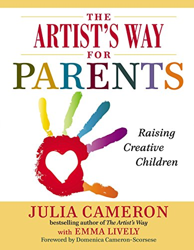 9780399168819: The Artist's Way for Parents: Raising Creative Children