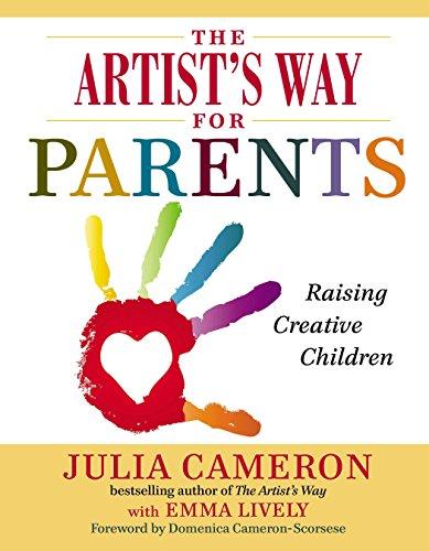 9780399168819: The Artist's Way for Parents: Raising Creative Children