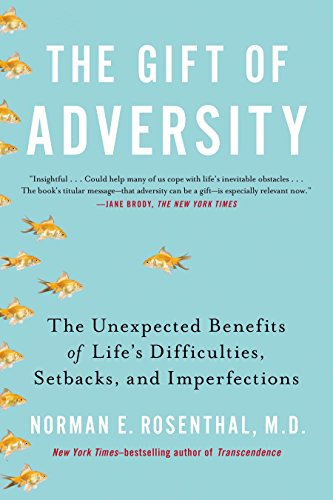 9780399168857: The Gift of Adversity: The Unexpected Benefits of Life's Difficulties, Setbacks, and Imperfections