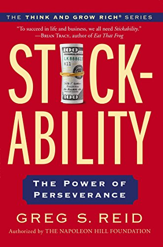 9780399168864: Stickability: The Power of Perseverance (Think and Grow Rich)