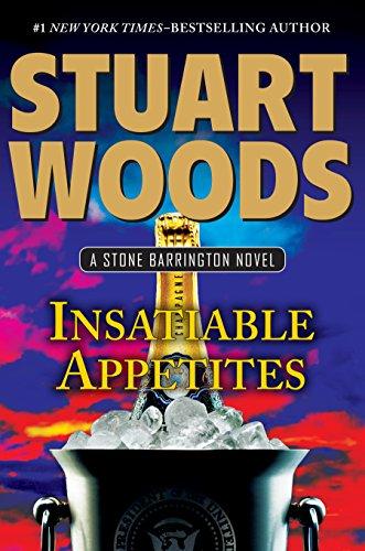 9780399169151: Insatiable Appetites (A Stone Barrington Novel)