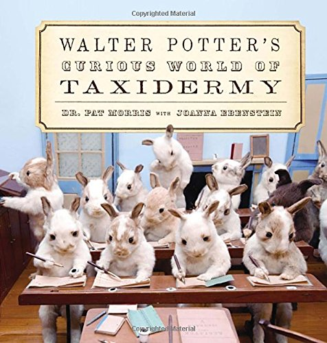 9780399169441: Walter Potter's Curious World of Taxidermy