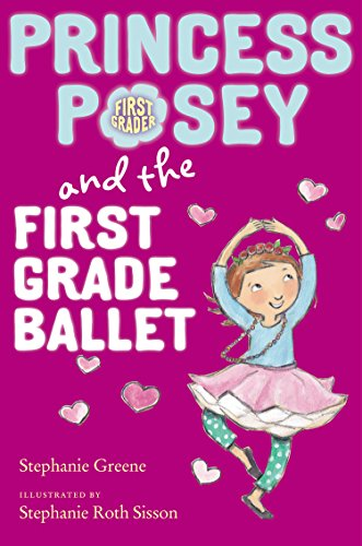 9780399169625: Princess Posey and the First Grade Ballet (Princess Posey, First Grader)
