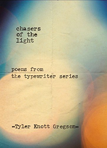 9780399169731: Chasers of the Light: Poems from the Typewriter Series