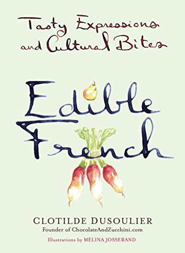 9780399169847: Edible French: Tasty Expressions and Cultural Bites