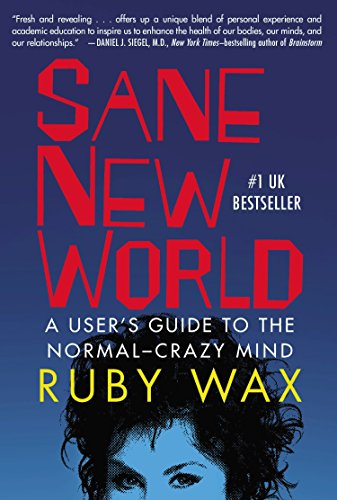 9780399170607: Sane New World: A User's Guide to the Normal-Crazy Mind