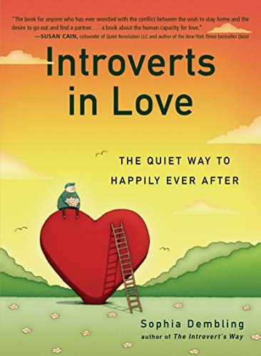 9780399170614: Introverts in Love: The Quiet Way to Happily Ever After