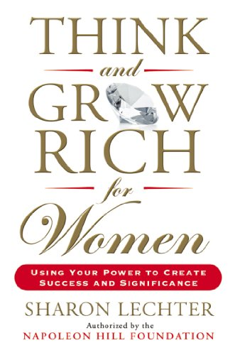 9780399170829: Think and Grow Rich for Women: Using Your Power to Create Success and Significance