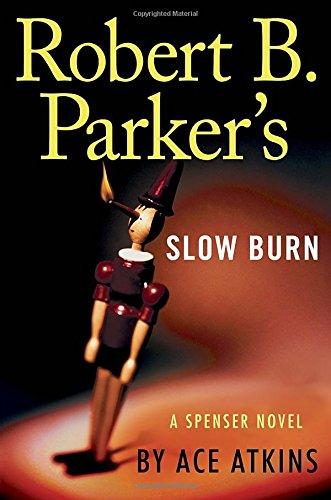 9780399170850: Robert B. Parker's Slow Burn (Spenser)