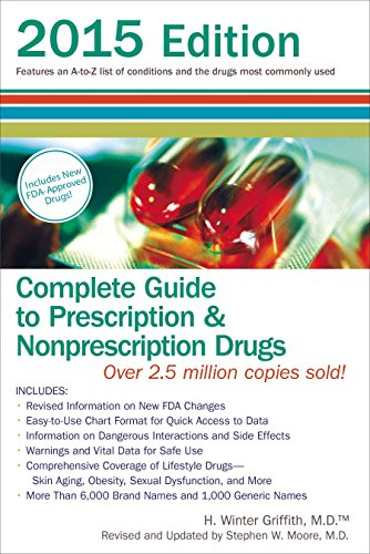 9780399171345: Complete Guide to Prescription and Nonprescription Drugs 2015: Features an A-Z List of Conditions and the Drugs Most Commonly Used, 2015 Edition ... to Prescription & Nonprescription Drugs)