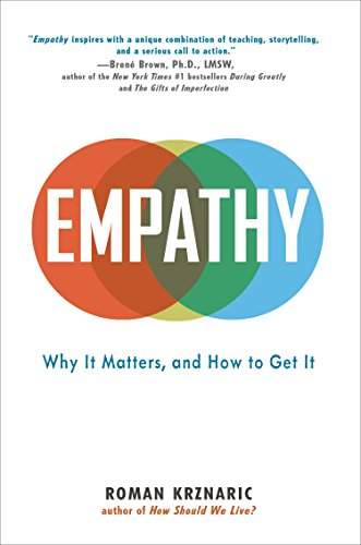 9780399171390: Empathy: Why It Matters, and How to Get It